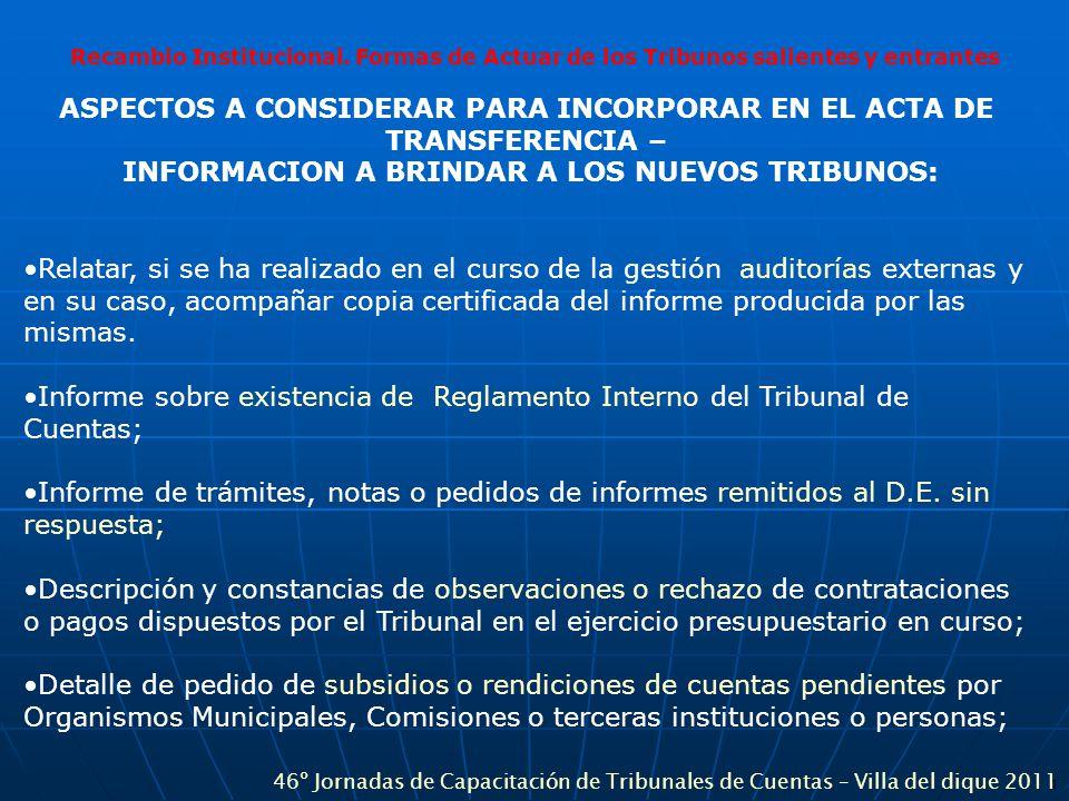 1 Recambio Institucional. Formas de Actuar de los Tribunos salientes y entrantes ASPECTOS A CONSIDERAR PARA INCORPORAR EN EL ACTA DE TRANSFERENCIA – I