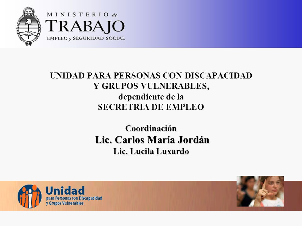 Coordinación Lic.Carlos María Jordán Lic.
