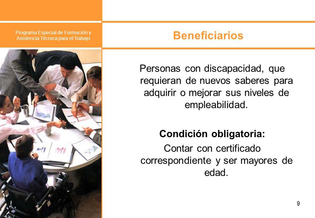 Programa Especial de Formación y Asistencia Técnica para el Trabajo 10 ¿Cómo participar.