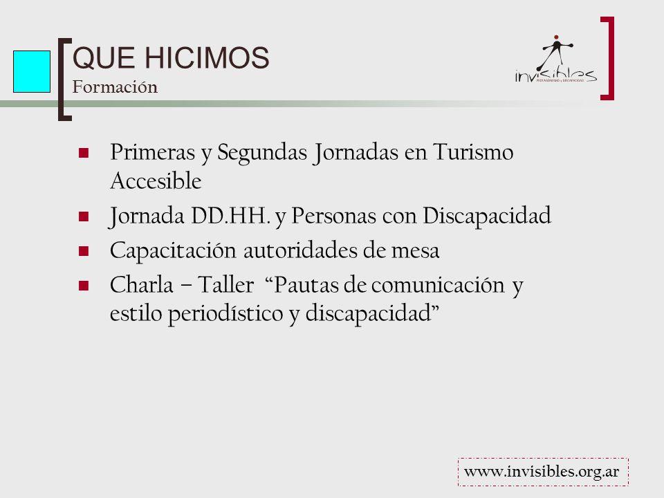 QUE HICIMOS Formación Primeras y Segundas Jornadas en Turismo Accesible Jornada DD.HH.