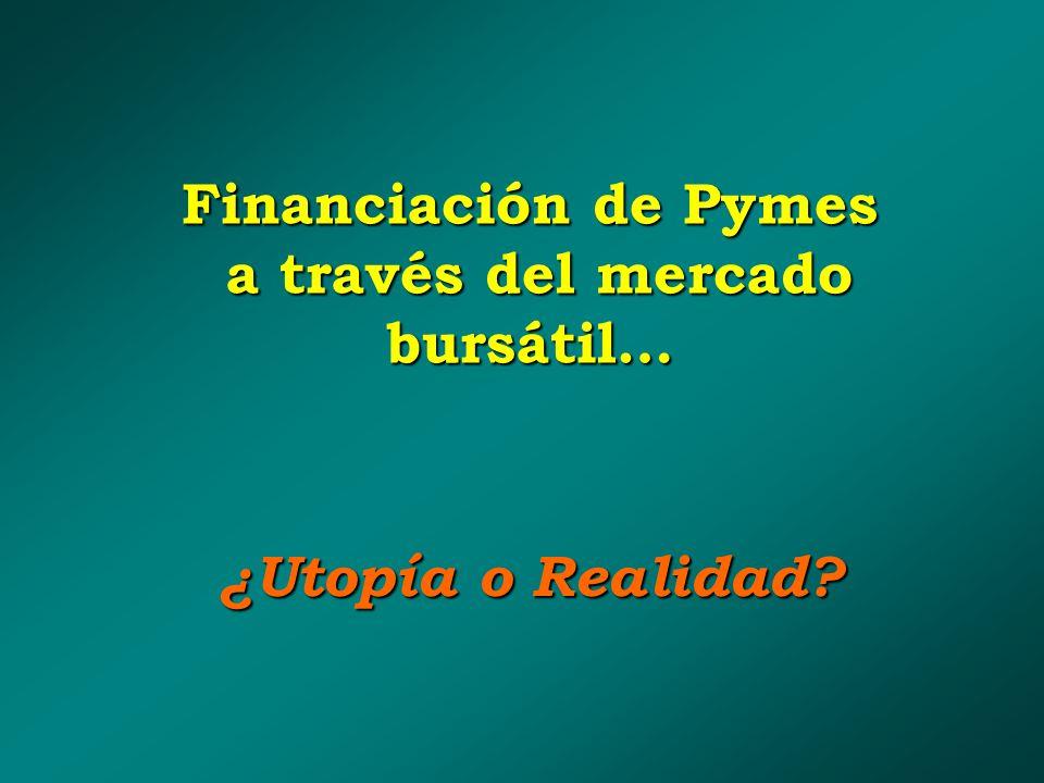 Financiación de Pymes a través del mercado bursátil… ¿Utopía o Realidad?