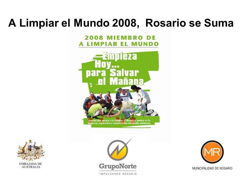 A Limpiar el Mundo 2008, Rosario se Suma