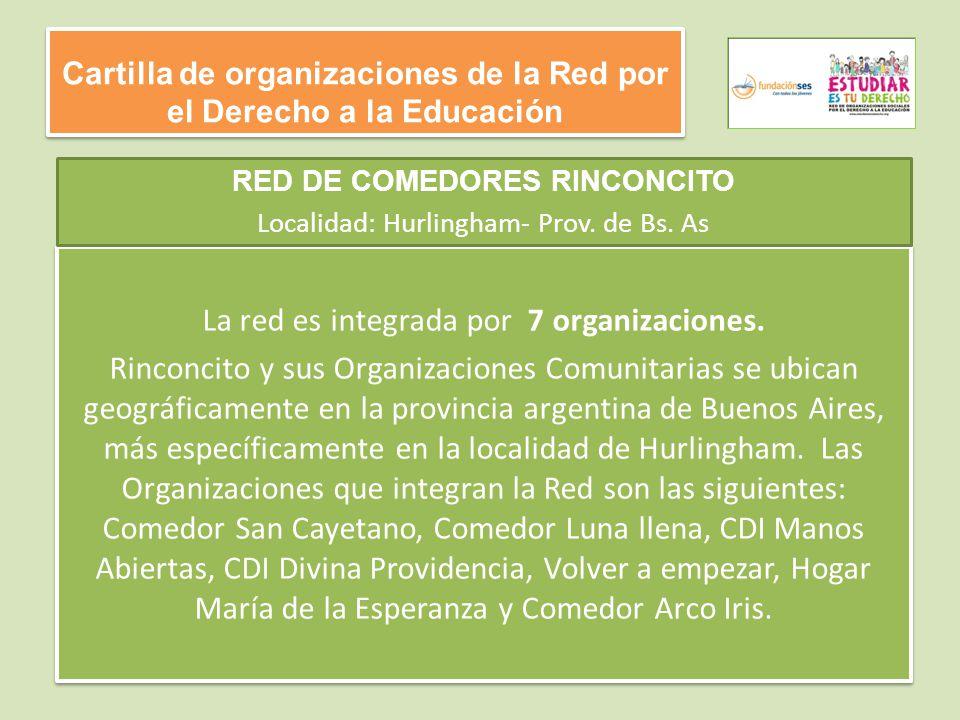 Cartilla de organizaciones de la Red por el Derecho a la Educación La red es integrada por 7 organizaciones.