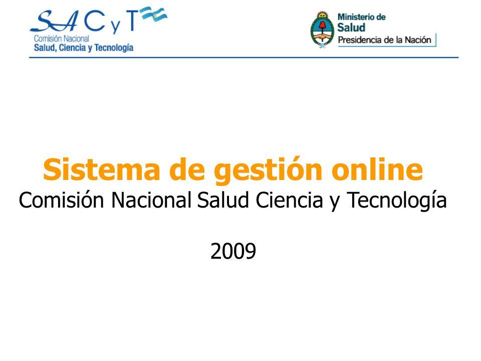 Sistema de gestión online Comisión Nacional Salud Ciencia y Tecnología 2009