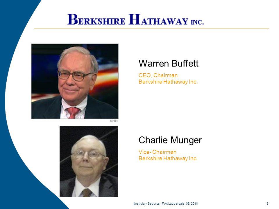 Justicia y Seguros - Fort Lauderdale- 06/ 20103 Warren Buffett CEO, Chairman Berkshire Hathaway Inc.