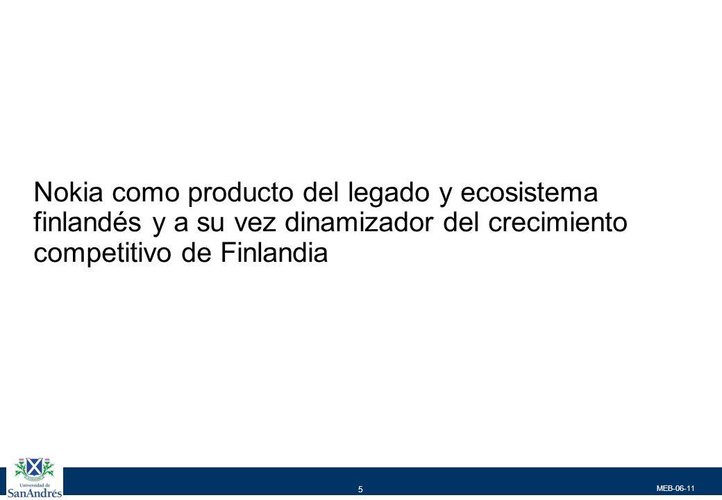 MEB-06-11 5 Nokia como producto del legado y ecosistema finlandés y a su vez dinamizador del crecimiento competitivo de Finlandia
