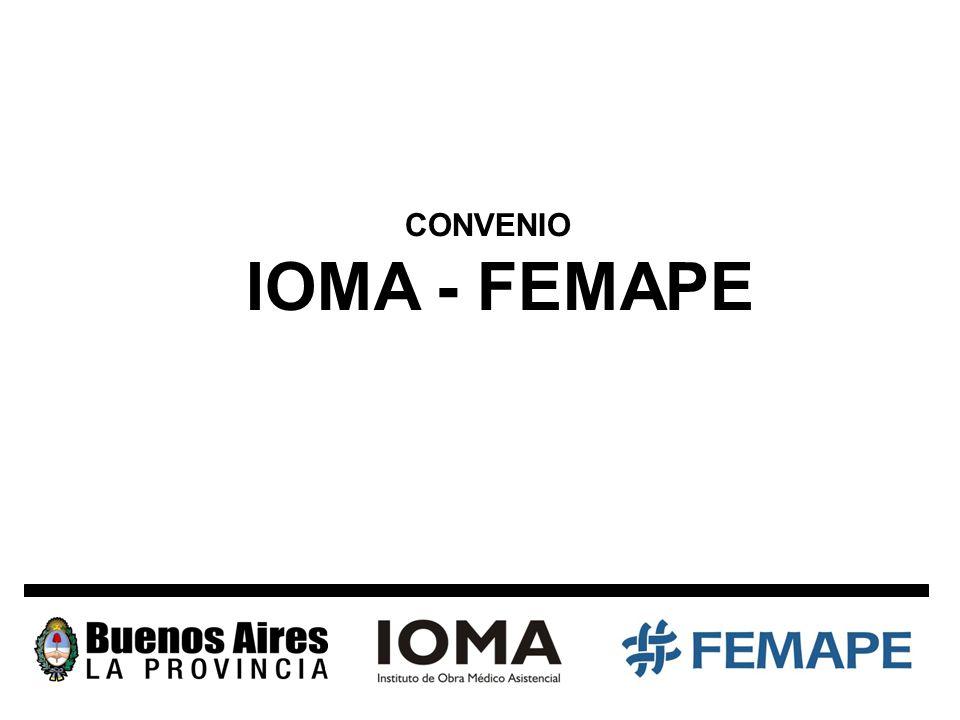 IOMA - FEMAPE CONVENIO