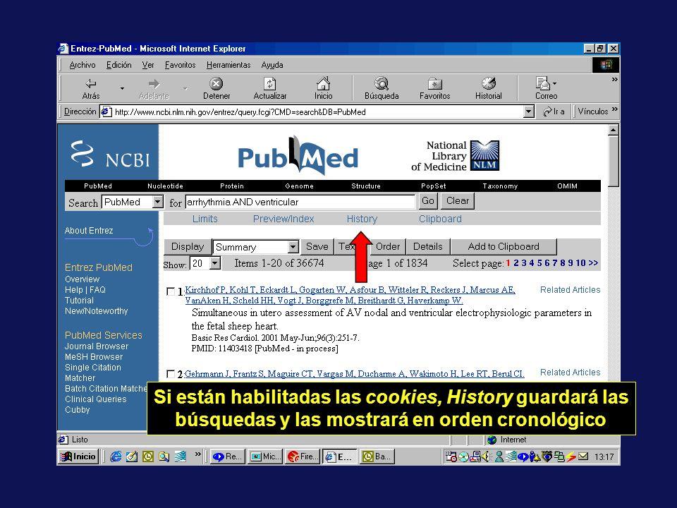 Si están habilitadas las cookies, History guardará las búsquedas y las mostrará en orden cronológico