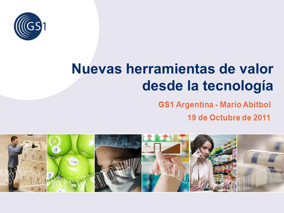 Nuevas herramientas de valor desde la tecnología GS1 Argentina - Mario Abitbol 19 de Octubre de 2011