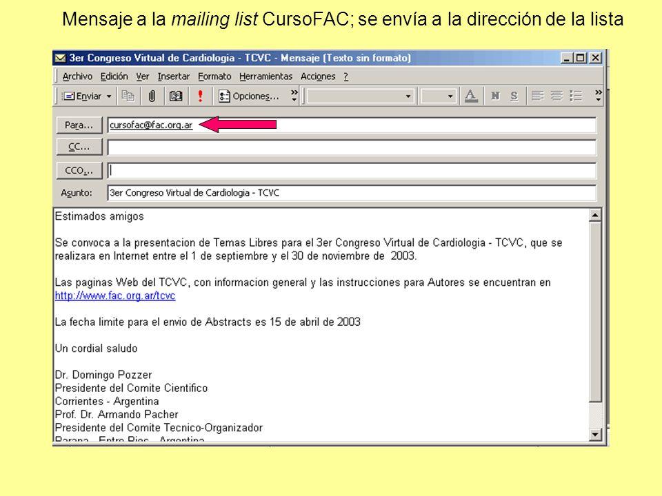 Mensaje a la mailing list CursoFAC; se envía a la dirección de la lista