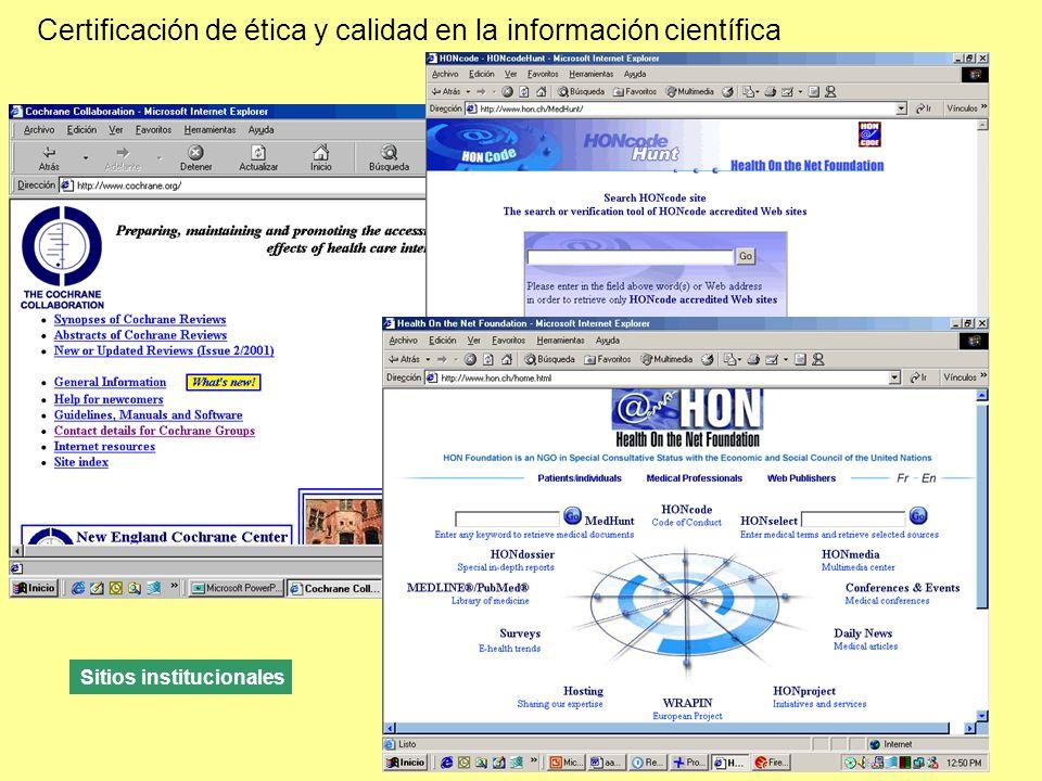 Certificación de ética y calidad en la información científica Sitios institucionales