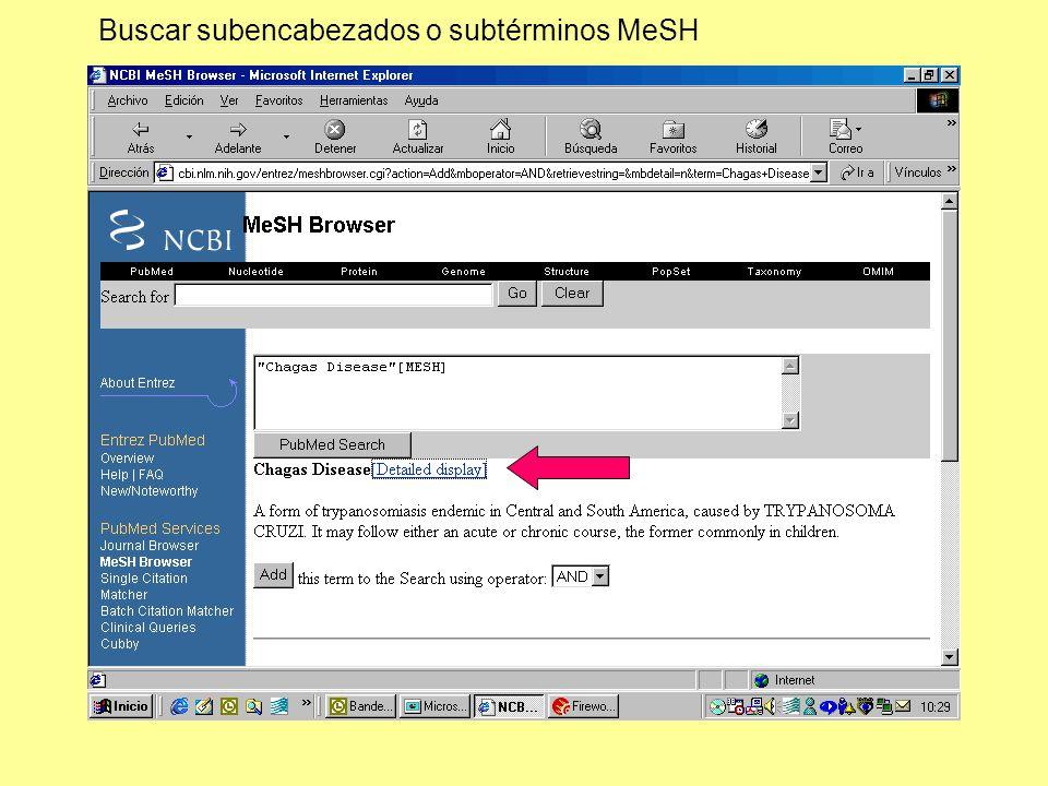 Buscar subencabezados o subtérminos MeSH