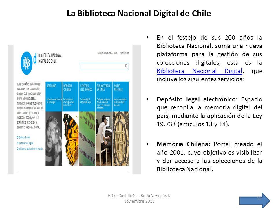 La Biblioteca Nacional Digital de Chile En el festejo de sus 200 años la Biblioteca Nacional, suma una nueva plataforma para la gestión de sus colecci