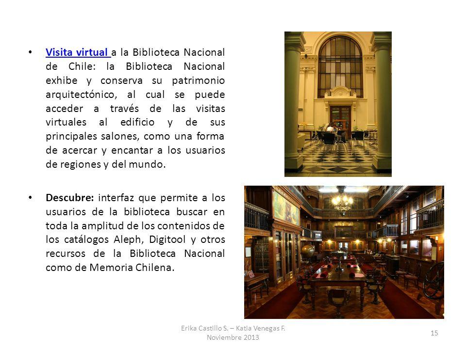 Visita virtual a la Biblioteca Nacional de Chile: la Biblioteca Nacional exhibe y conserva su patrimonio arquitectónico, al cual se puede acceder a tr