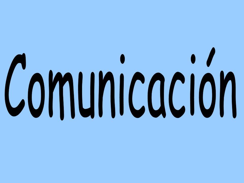 Comunicación es pasar información de una persona a otra y este proceso se completa cuando la información SE TRANSMITE, SE RECIBE, Y SE ENTIENDE.