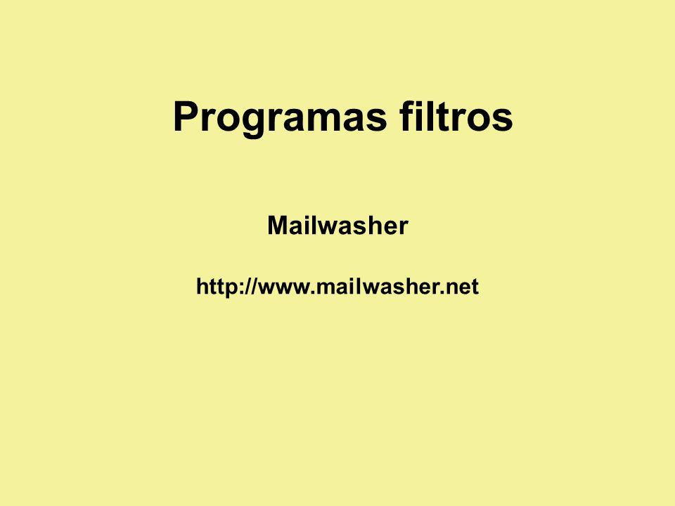 Programas filtros Mailwasher http://www.mailwasher.net
