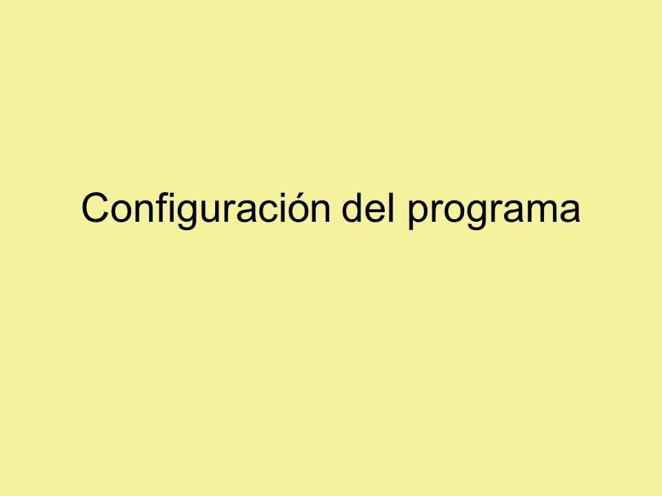 Configuración del programa