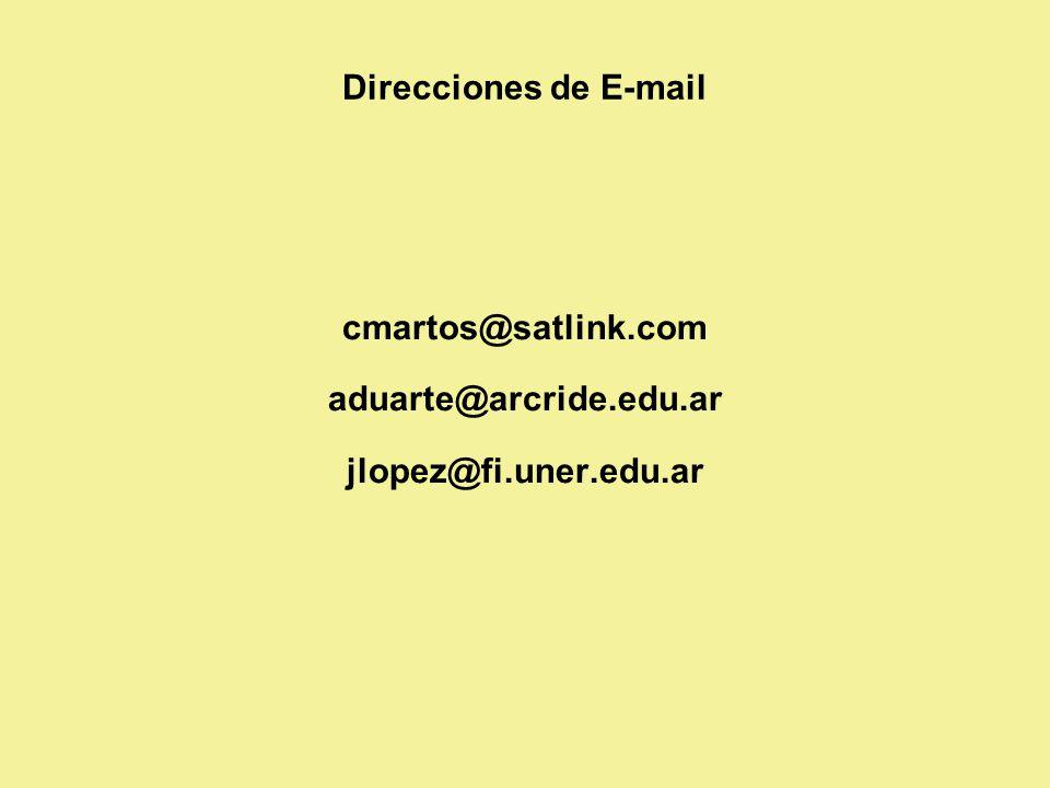 cmartos@satlink.com aduarte@arcride.edu.ar jlopez@fi.uner.edu.ar Direcciones de E-mail