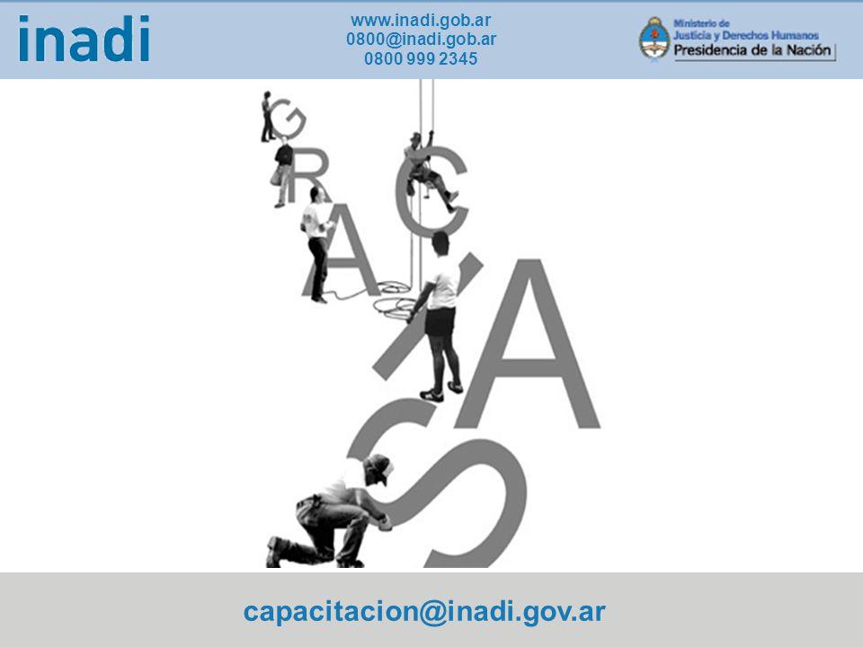 www.inadi.gob.ar 0800@inadi.gob.ar 0800 999 2345 capacitacion@inadi.gov.ar
