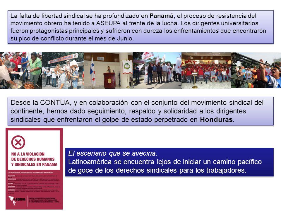 La falta de libertad sindical se ha profundizado en Panamá, el proceso de resistencia del movimiento obrero ha tenido a ASEUPA al frente de la lucha.