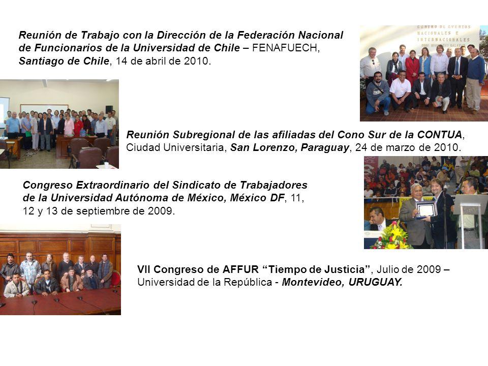 Reunión de Trabajo con la Dirección de la Federación Nacional de Funcionarios de la Universidad de Chile – FENAFUECH, Santiago de Chile, 14 de abril d