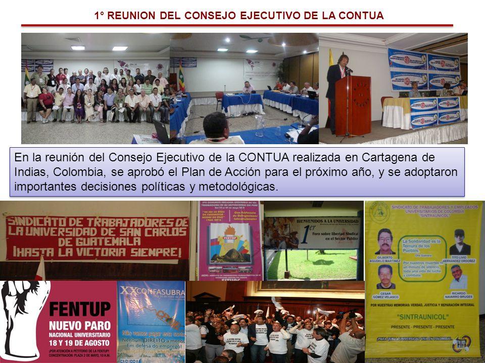 1° REUNION DEL CONSEJO EJECUTIVO DE LA CONTUA En la reunión del Consejo Ejecutivo de la CONTUA realizada en Cartagena de Indias, Colombia, se aprobó e