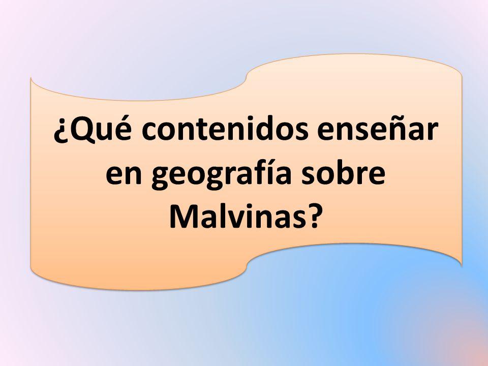 ¿Qué contenidos enseñar en geografía sobre Malvinas?