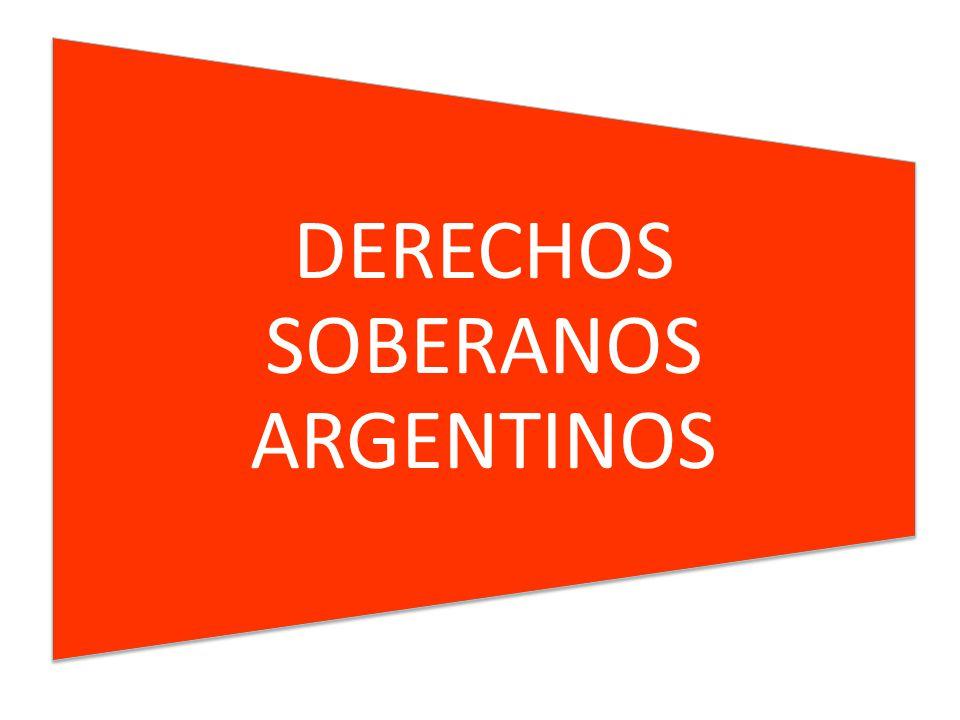 DERECHOS SOBERANOS ARGENTINOS