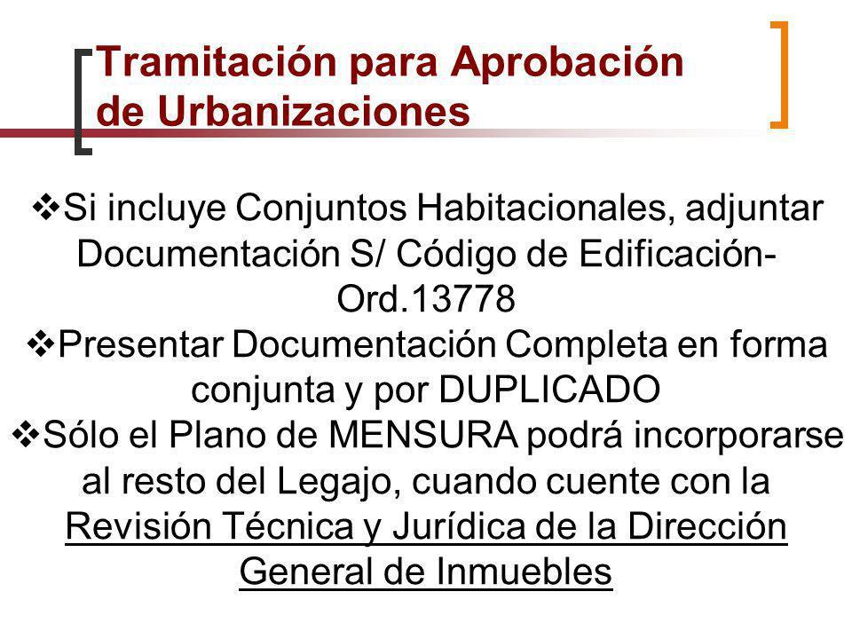 Si incluye Conjuntos Habitacionales, adjuntar Documentación S/ Código de Edificación- Ord.13778 Presentar Documentación Completa en forma conjunta y p