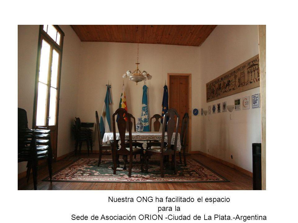 Nuestra ONG ha facilitado el espacio para la Sede de Asociación ORION -Ciudad de La Plata.-Argentina