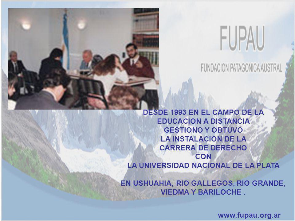 DESDE 1993 EN EL CAMPO DE LA EDUCACION A DISTANCIA GESTIONO Y OBTUVO LA INSTALACION DE LA CARRERA DE DERECHO CON LA UNIVERSIDAD NACIONAL DE LA PLATA E
