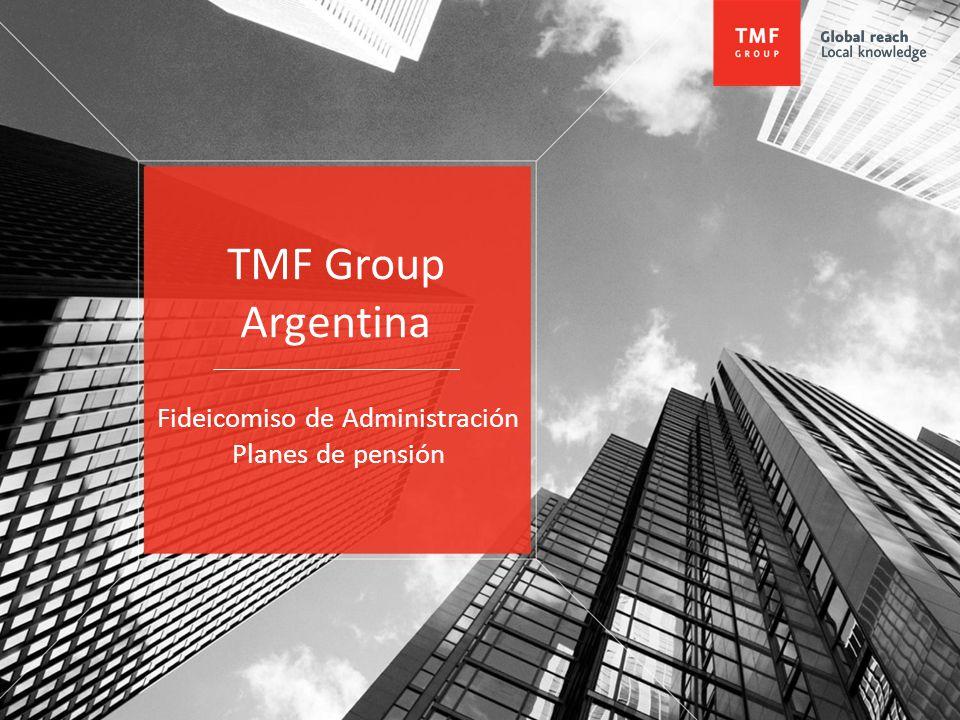 TMF Group Argentina Fideicomiso de Administración Planes de pensión