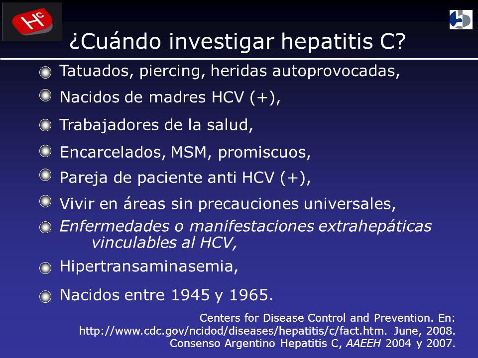 ¿Cuándo investigar hepatitis C.