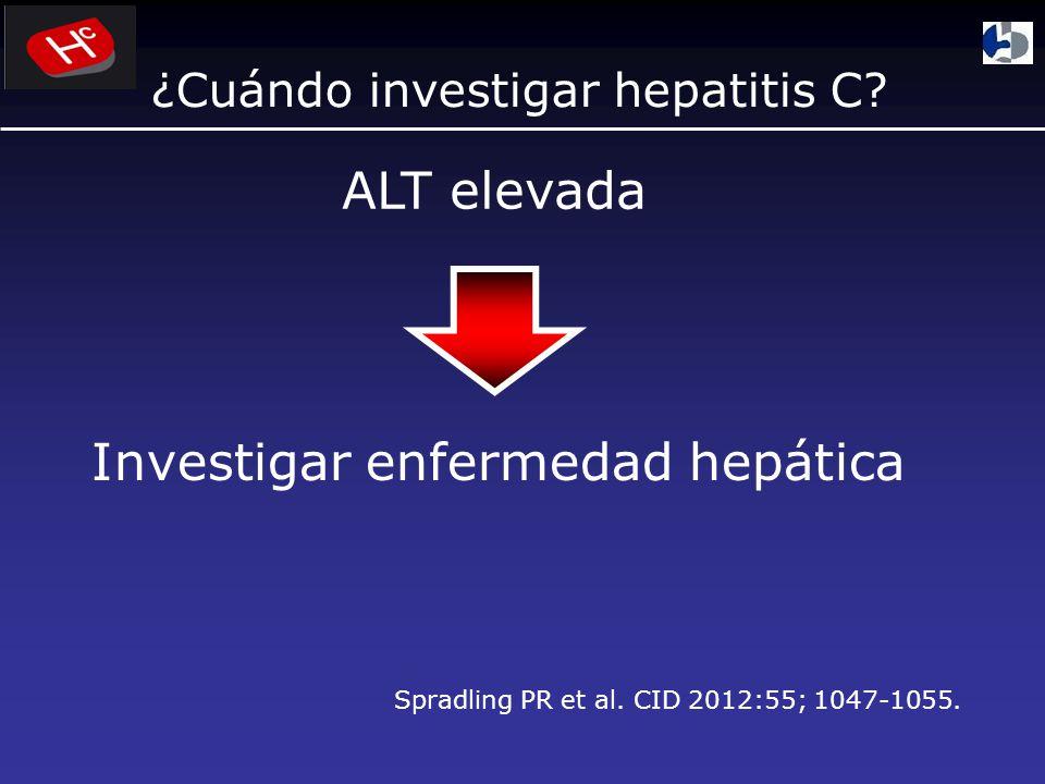 ¿Cuándo investigar hepatitis C.ALT elevada Investigar enfermedad hepática Spradling PR et al.