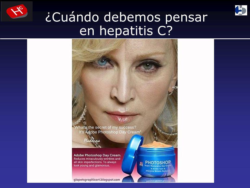 ¿Cuándo debemos pensar en hepatitis C?