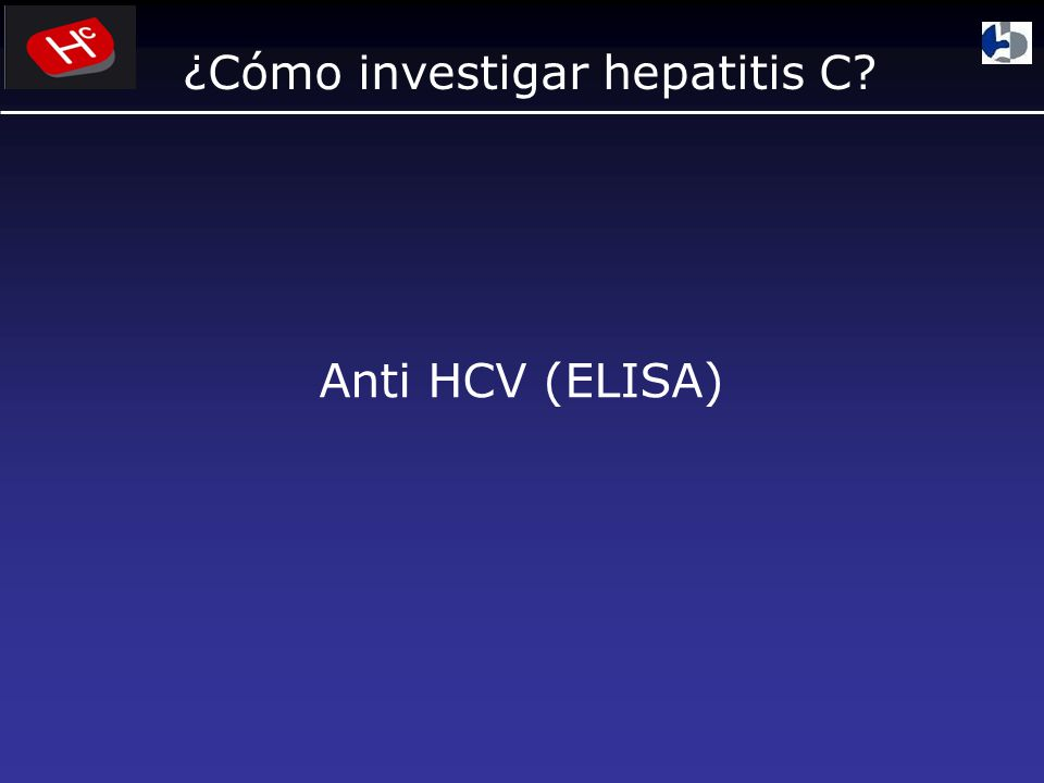 ¿Cómo investigar hepatitis C? Anti HCV (ELISA)