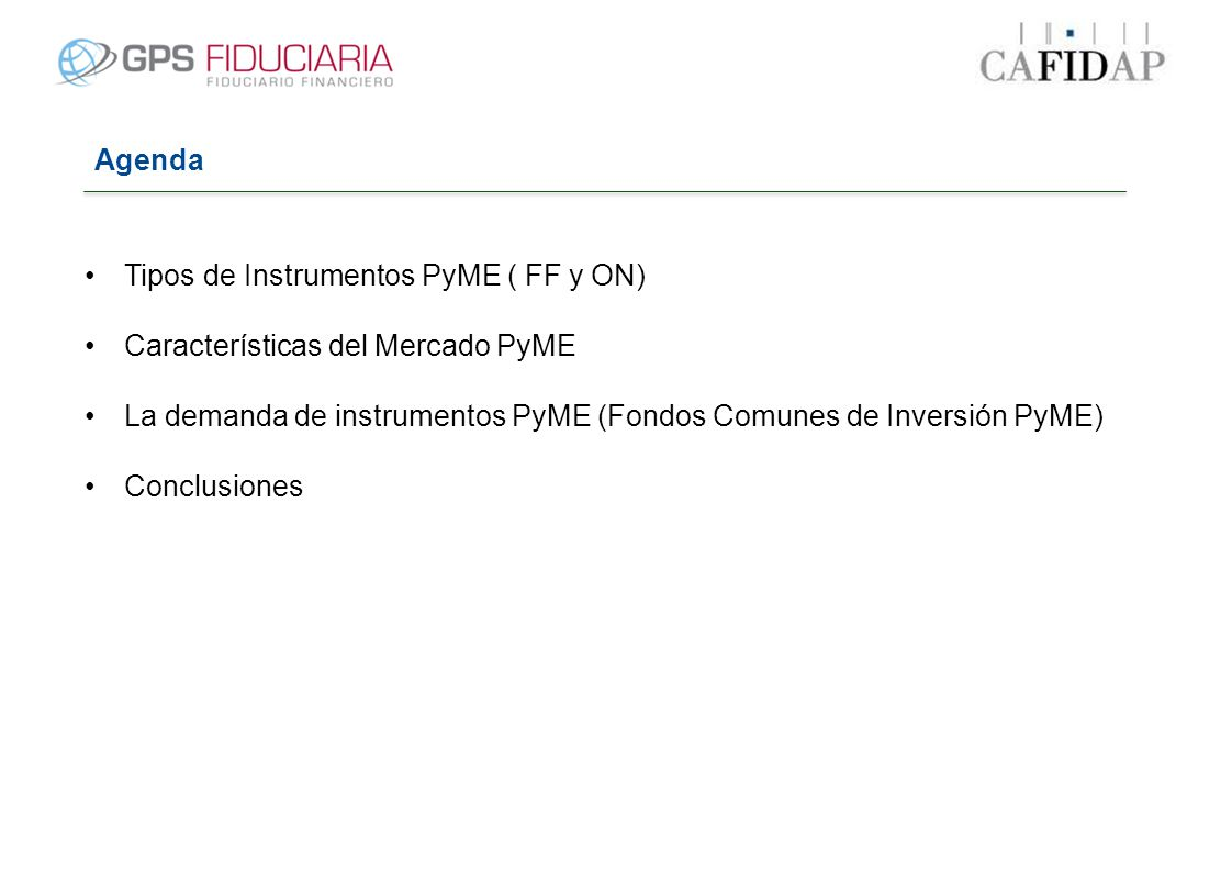 Fuente: CAFCI – Informe Mensual de Agosto 2013.