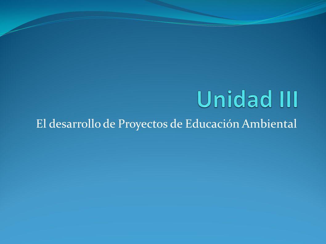 El desarrollo de Proyectos de Educación Ambiental