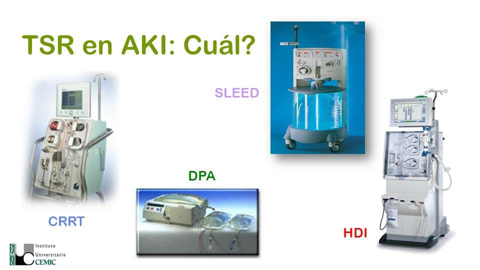 TSR en AKI: Cuál? CRRT DPA HDI SLEED
