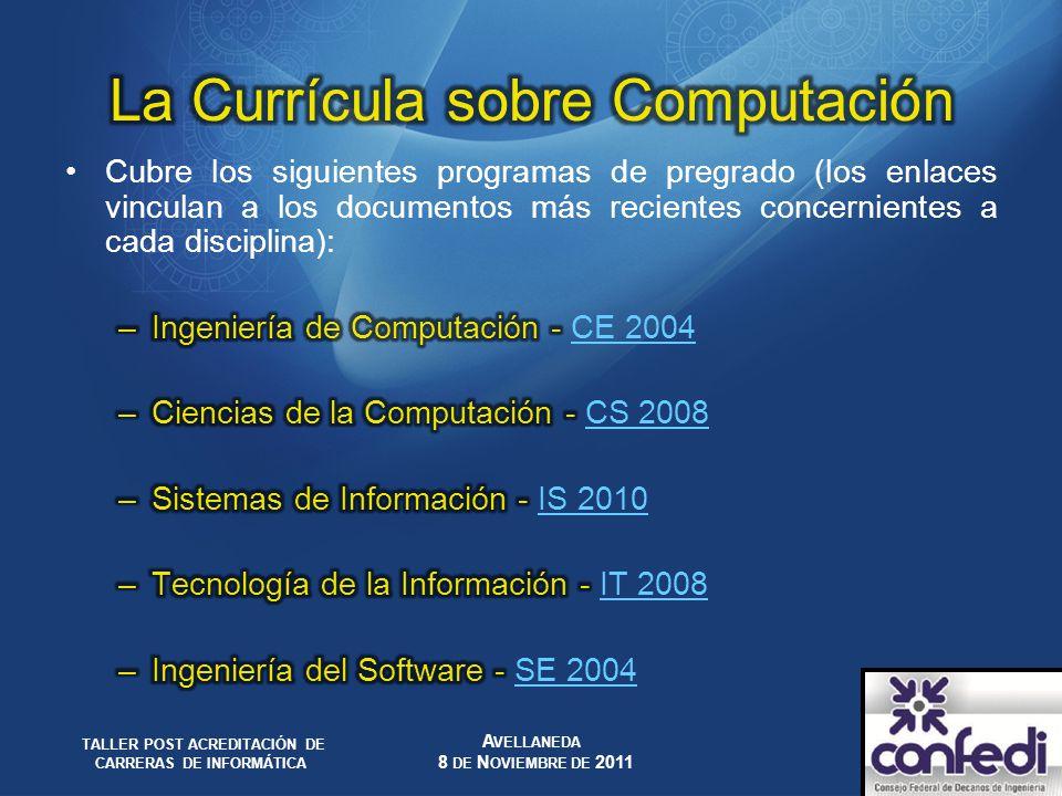 Dentro del marco del Computing Currícula se definen unas tablas de contenidos aproximados que contienen cada una de las disciplinas mencionadas, con su importancia relativa, tanto en términos de la cobertura de por la disciplina específica como de las capacidades que esperamos que tengan los graduados.