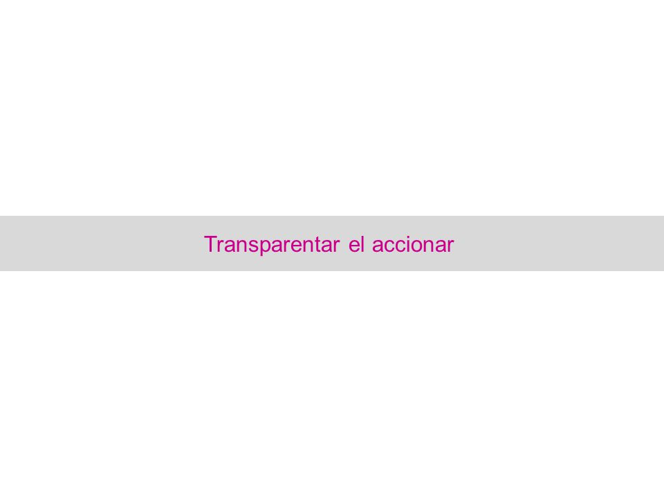 Transparentar el accionar