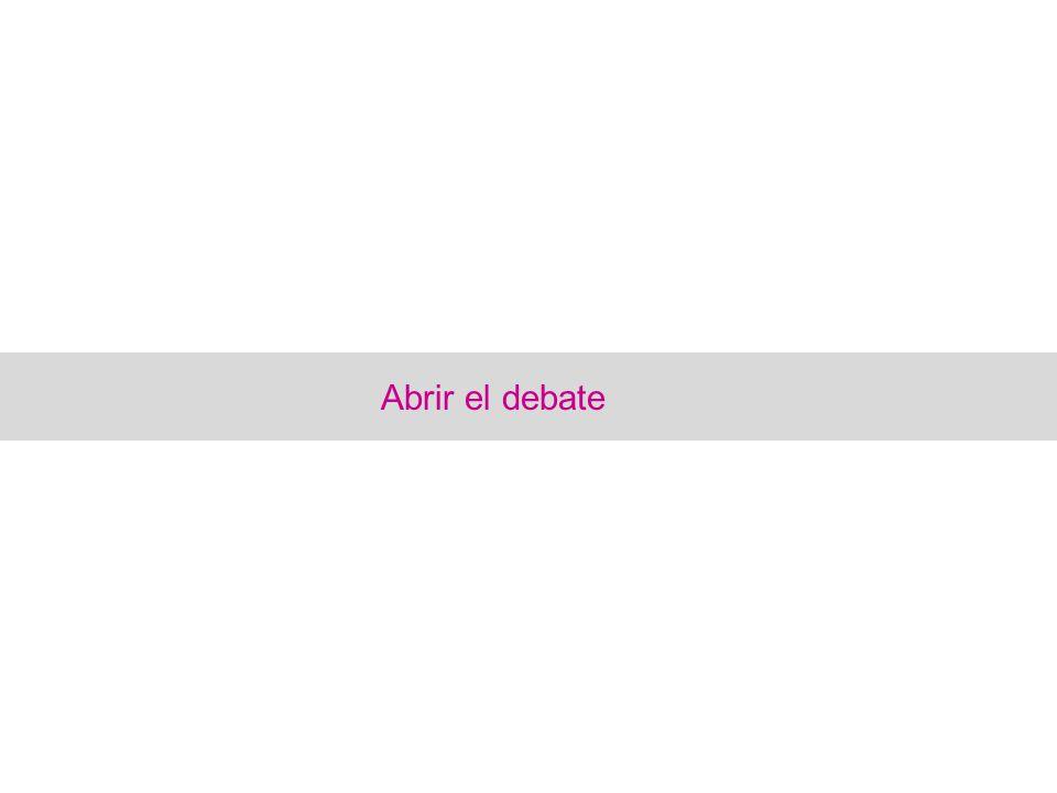 Abrir el debate