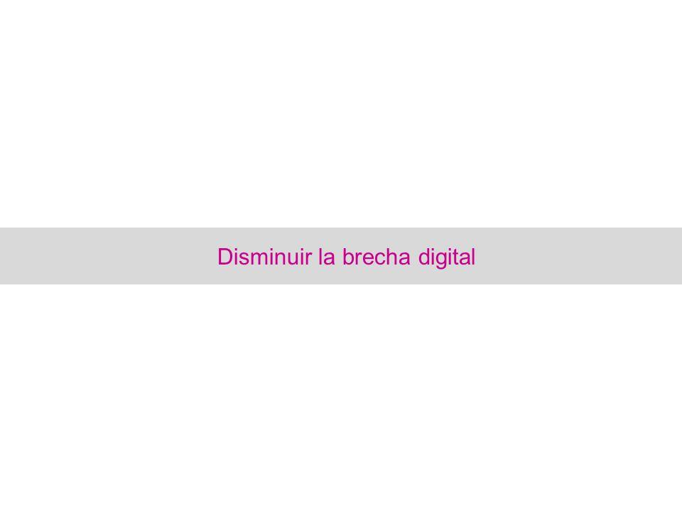Disminuir la brecha digital