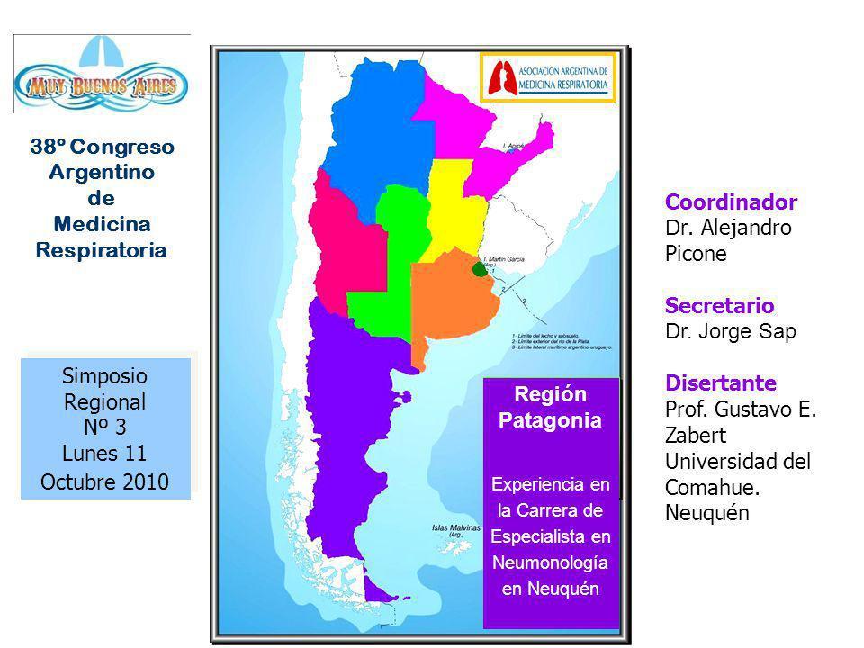 Simposio Regional Nº 3 Lunes 11 Octubre 2010 Simposio Regional Nº 3 Lunes 11 Octubre 2010 Coordinador Dr.