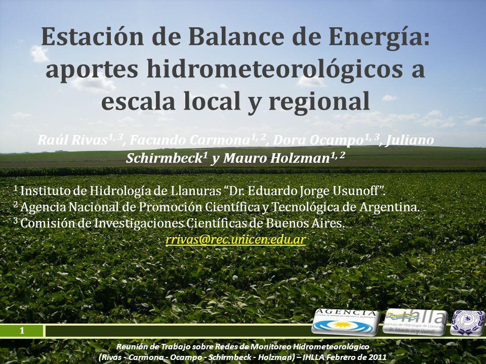 Reunión de Trabajo sobre Redes de Monitoreo Hidrometeorológico (Rivas - Carmona - Ocampo - Schirmbeck - Holzman) – IHLLA Febrero de 2011 12 Figura.