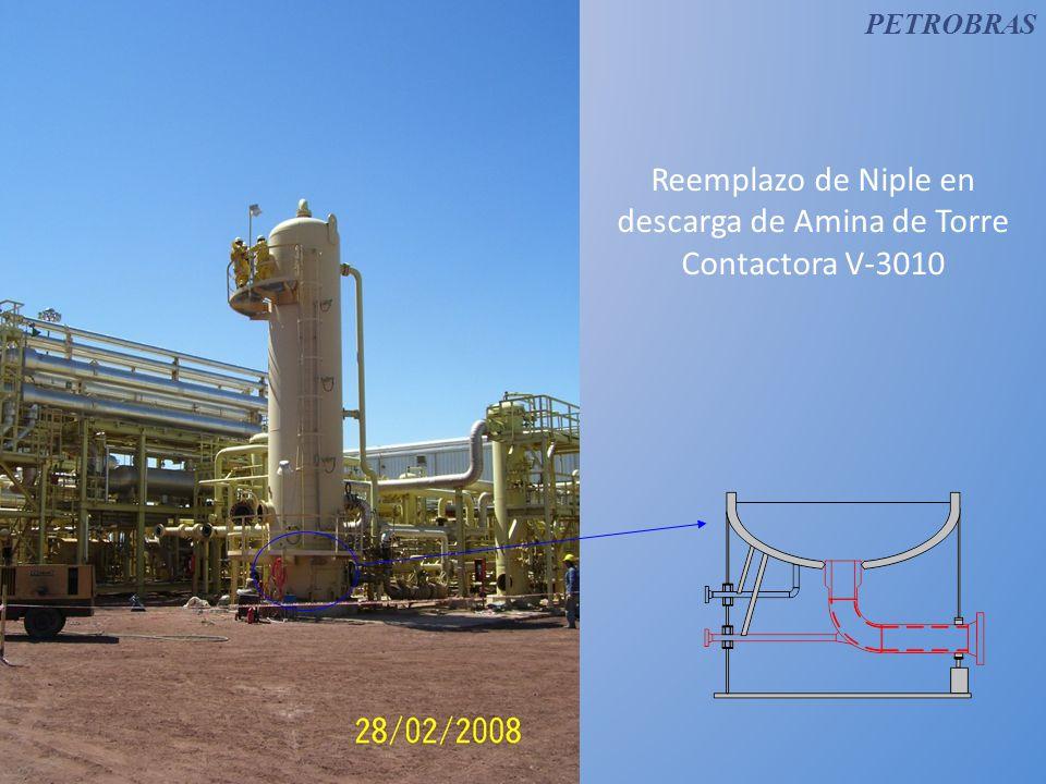 Reemplazo de Niple en descarga de Amina de Torre Contactora V-3010 PETROBRAS
