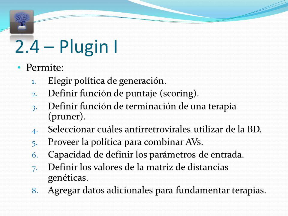 2.4 – Plugin I Permite: 1. Elegir política de generación.