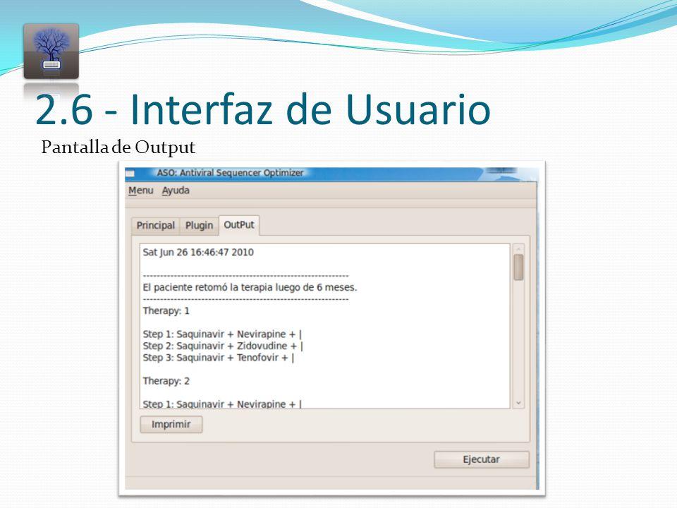 2.6 - Interfaz de Usuario Pantalla de Output