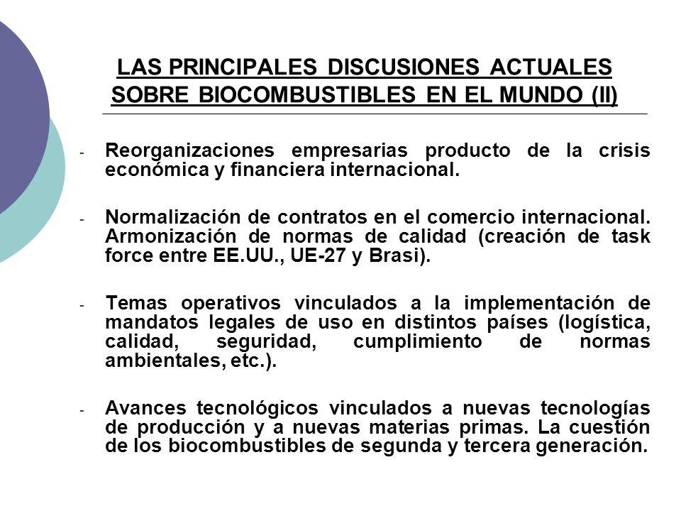 LAS PRINCIPALES DISCUSIONES ACTUALES SOBRE BIOCOMBUSTIBLES EN EL MUNDO (II) - Reorganizaciones empresarias producto de la crisis económica y financiera internacional.