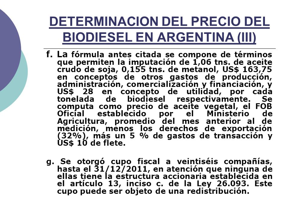 DETERMINACION DEL PRECIO DEL BIODIESEL EN ARGENTINA (III) f.